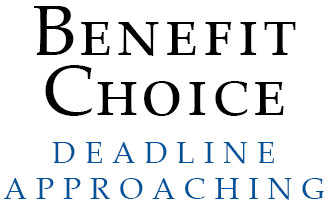 Benefit Choice Deadline Approaching