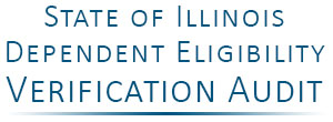 State of Illinois Dependent Eligibility Verification Audit