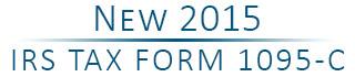 New 2015 IRS Tax Form 1095-C