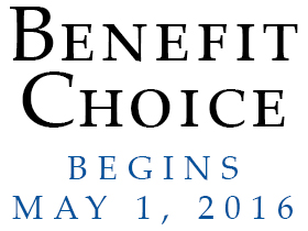 Benefit Choice Begins May 1