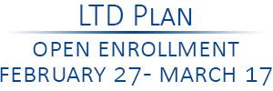University LTD Open Enrollment February 27 - March 17