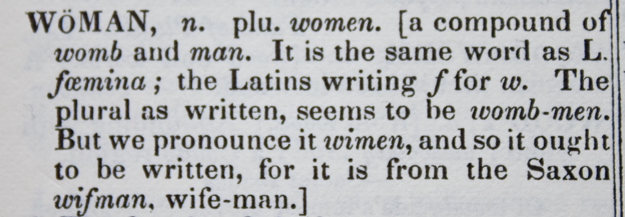 Webster's definition of woman derives the word from