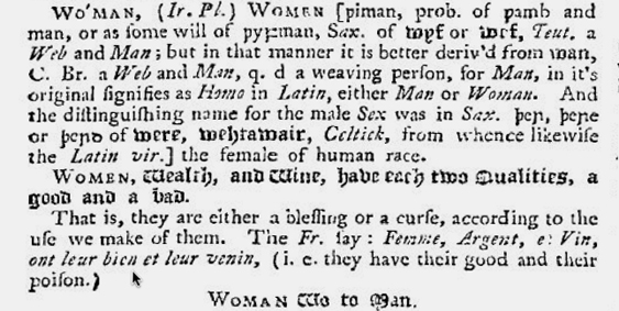 Nathan Bailey derives woman from 'womb + man' and suggests the connection 'woe to man'
