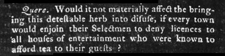Boston Gazette calls for regulation of tea, which it calls a