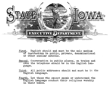 In 1918, Iowa's Babel Proclamation banned foreign languages in public