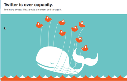 Twitter's fail whale screen -- a whale with birds -- appears when Twitter traffic is over capacity