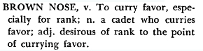 Brown Nose, from McDavid's glossary of Citadel slang: