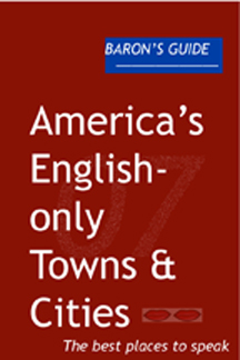 'Baron's Guide to Americas English-only Towns and Cities' is the perfect gift for your favorite tea-partier