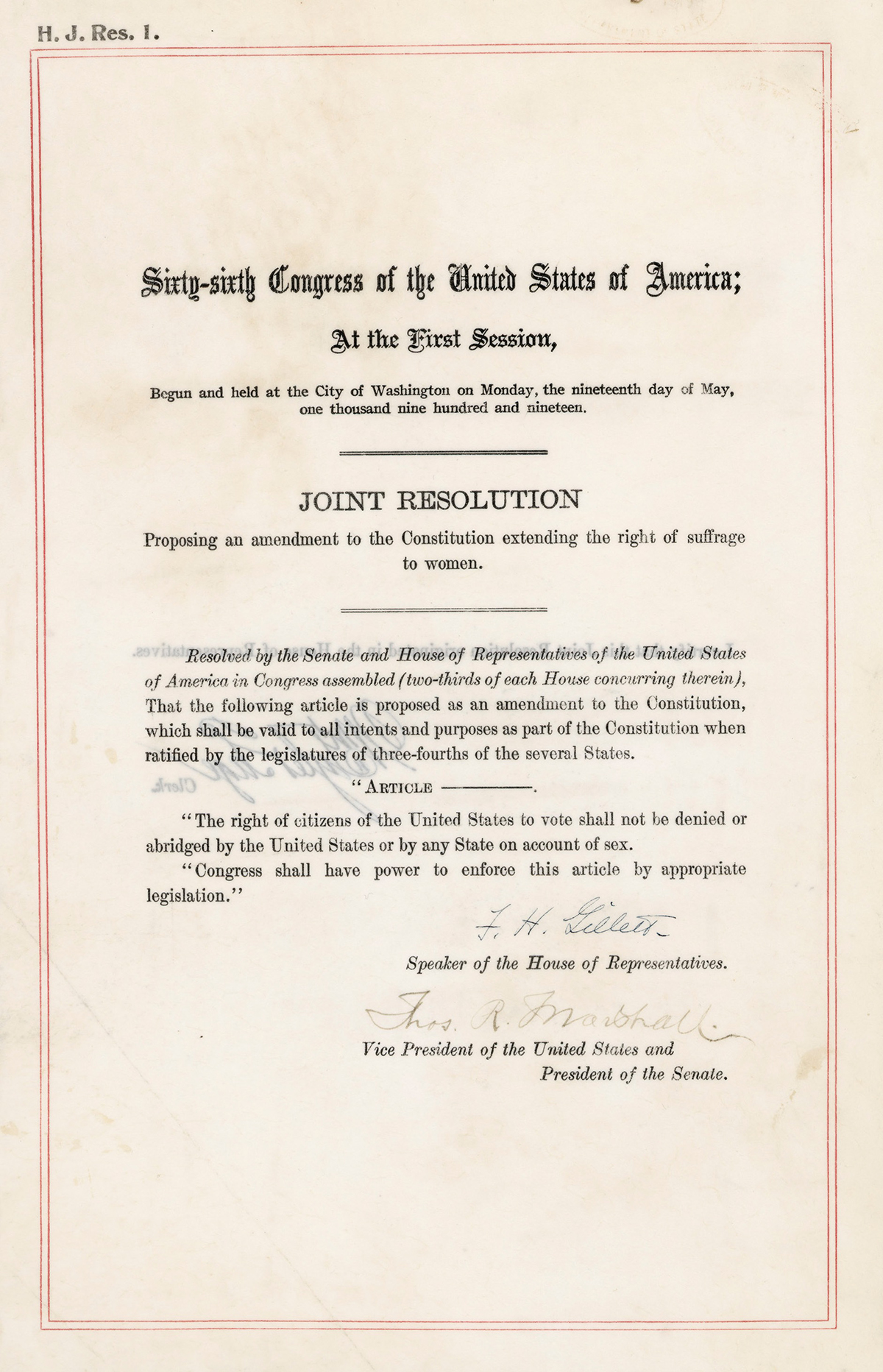 House Joint Resolution 1, presenting what would become the 19th Amendment, passed June 4, 1919; ratified by the states Aug. 18, 1920; became law Aug. 26, 1920.