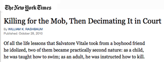 NY Times headline: Killing for the mob, then decimating it in court
