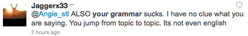 ALSO your grammar sucks. I have no clue what you are saying. You jump from topic to topic. Its not even english