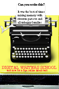 Ad for Digital Writers School, on a matchbook cover: Can you write this? It was the best of times/all unhappy families/mixing memory with desire/riverrun past eve