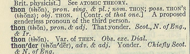 Definition of thon from Webster's Second: a proposed genderless pronoun of the third person