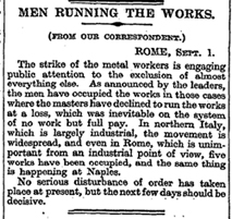 Occupy Wall Street has a precedent in the 1920's Occupy Italy action of that country's metalworkers (The Times, 2 Sept. 1920, 9b)