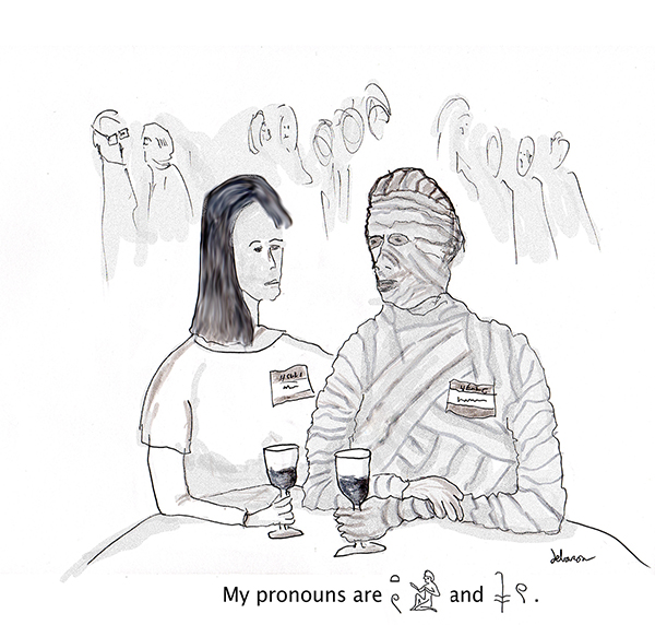 A mummy announces their pronouns