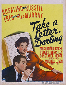 The poster for the role-reversal romcom Take a Letter, Darling (1942) shows advertising executive Rosalind Russell dictating a letter to her secretary, Fred MacMurray.