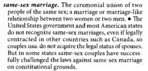Black's Law Dictionary 9e defines same-sex marriage