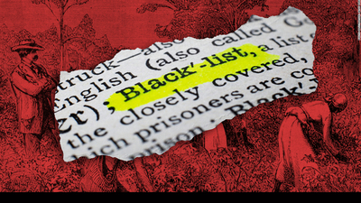 illustration features dictionary definition of the word 'blacklist'. Getty Images