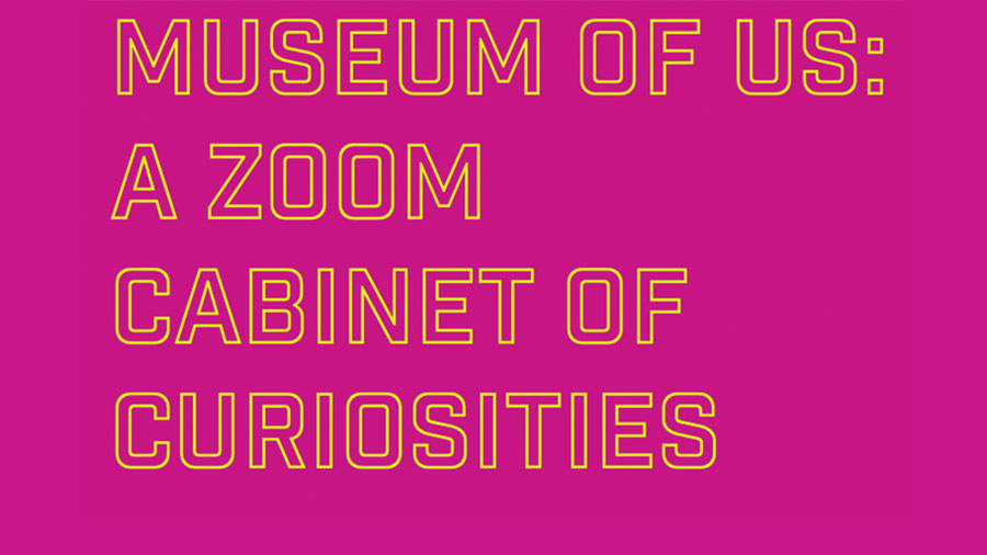 """Artist and art education professor Jorge Lucero created a virtual """"Museum of Us"""" in which participants created a cabinet of curiosities by displaying objects that are important to them.  Graphic Courtesy Jorge Lucero"""