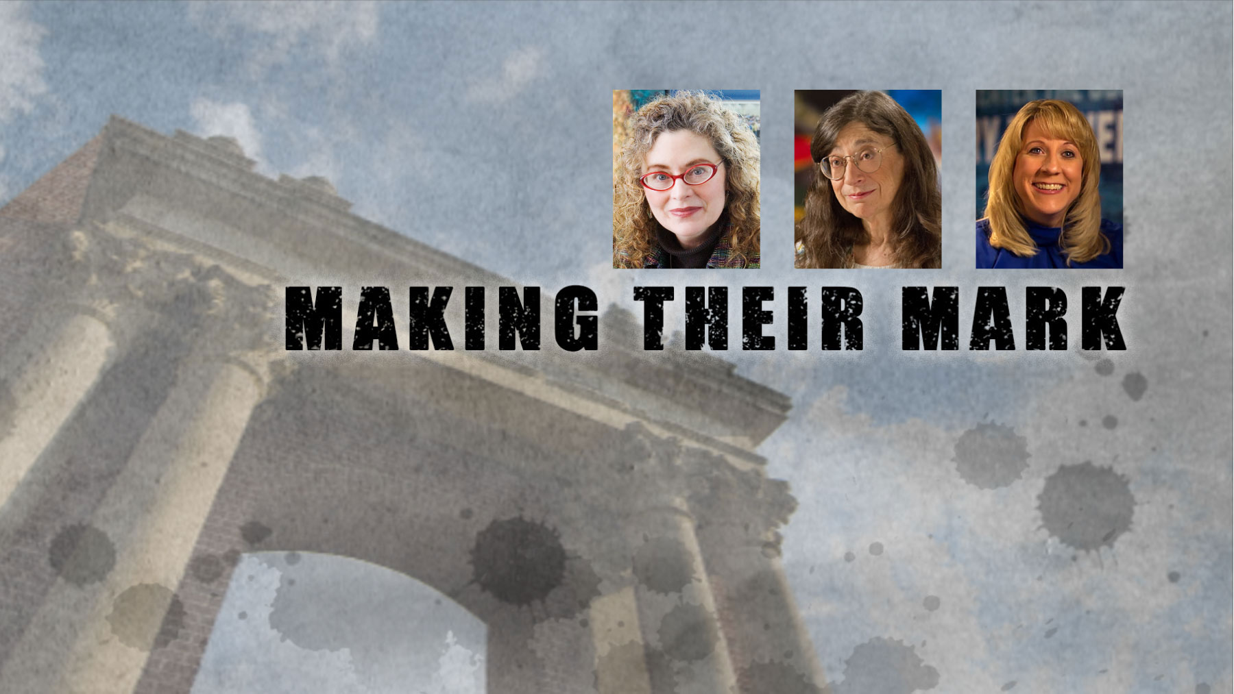 graphic image for the documentary, Making Their Mark