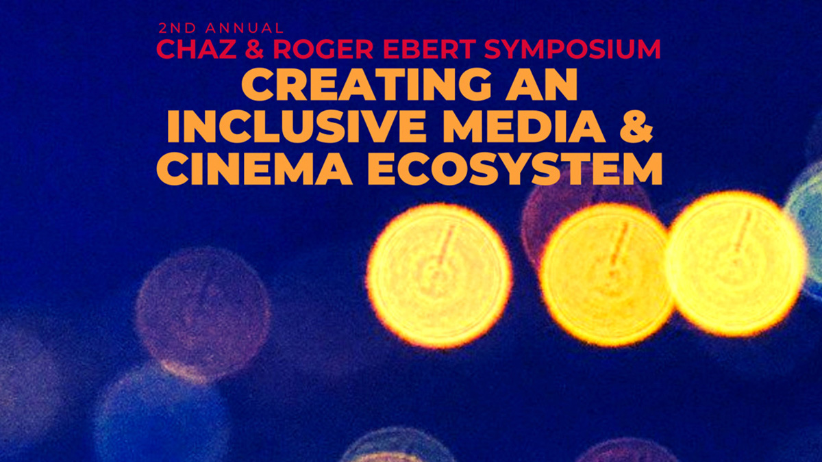 graphic for the Chaz and Roger Ebert symposium