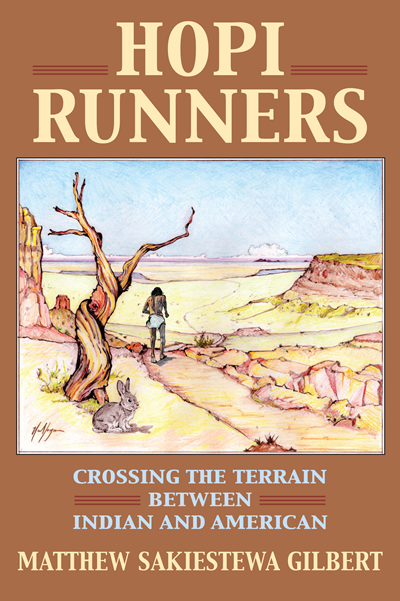 image: Hopi Runners: Crossing the Terrain between Indian and America