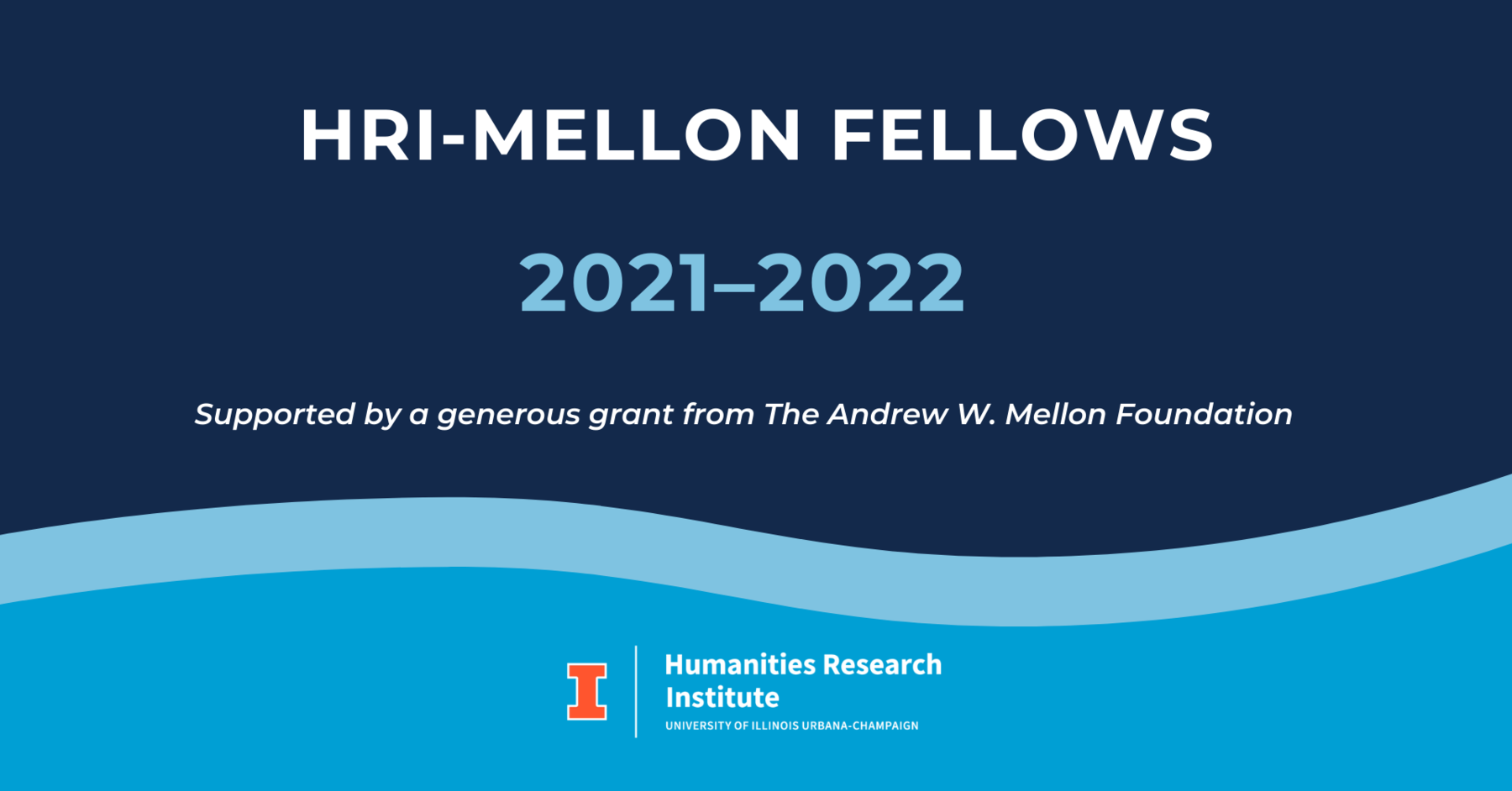 Mellon Fellows 2021-22. Supported by a generous grant from The Andrew W. Mellon Foundation.