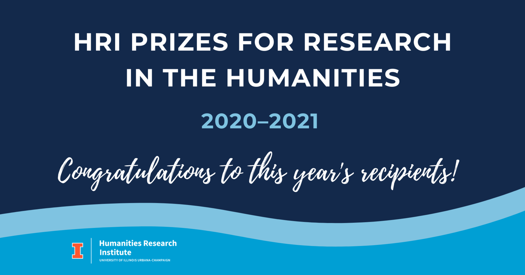 HRI Prizes for Research Winners 2020-2021. Congratulations to this year's recipients!