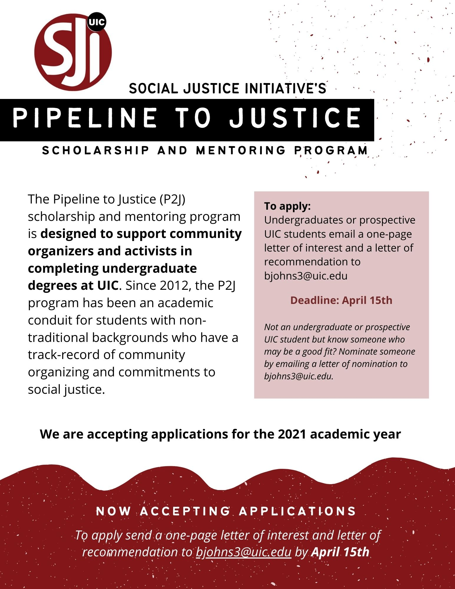 Pipeline to Justice Scholarship and Mentoring Program for UIC Undergraduates and prospective undergraduates